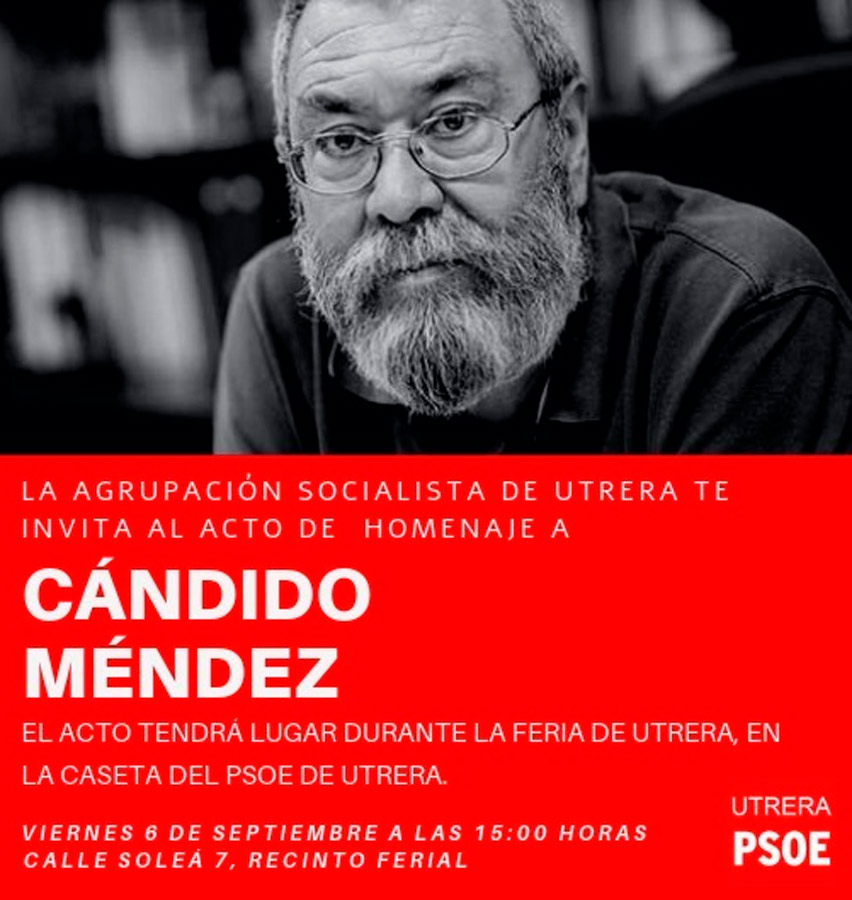 Una de los carteles anunciadores del homenaje en Utrera al histórico sindicalista Candido Méndez.